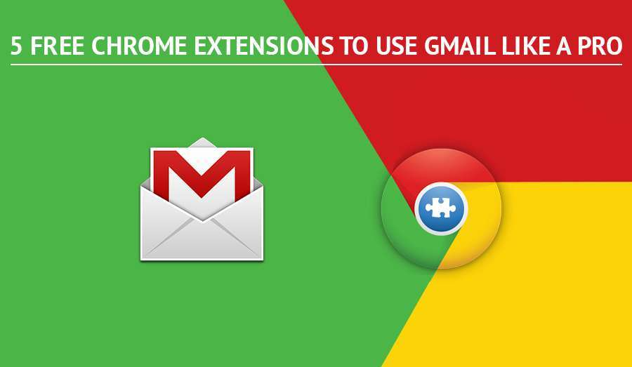 6 замечательных расширений Google Chrome для пользователей Gmail